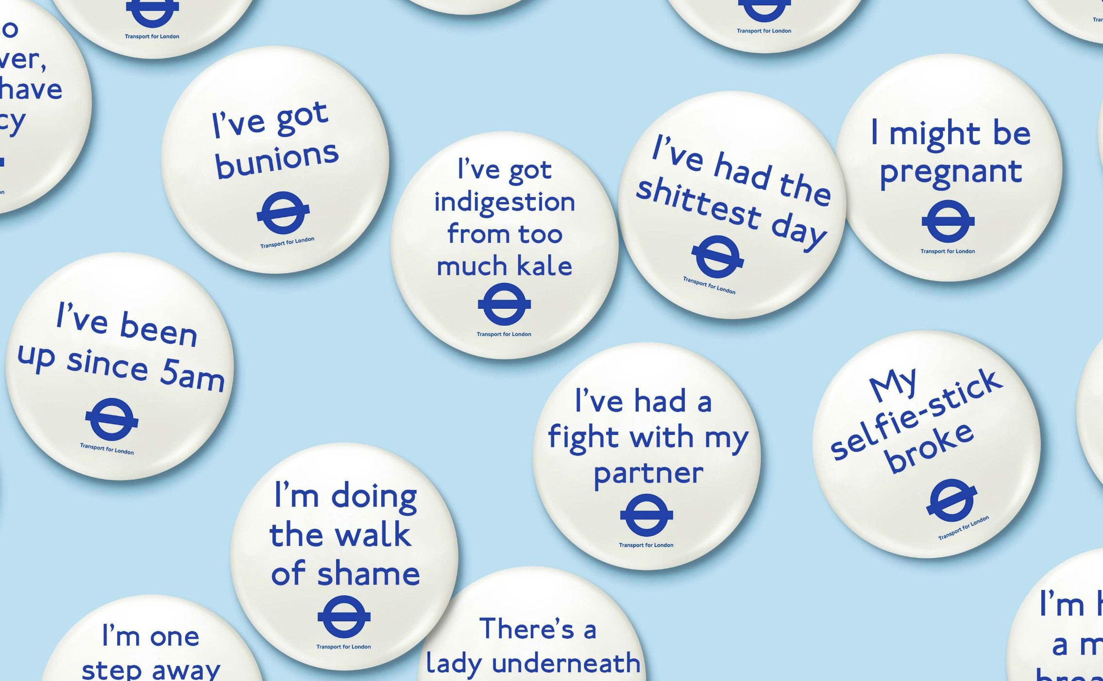 Hilarious Tube Badges Tell Passengers You're