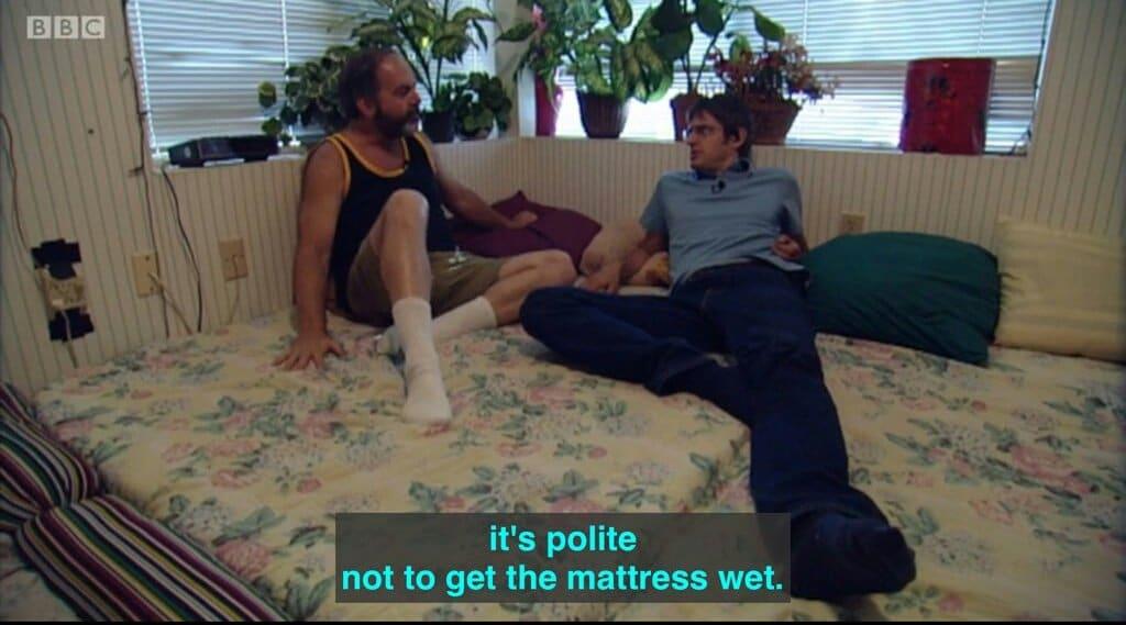 It's Polite Not To Get The Mattress Wet