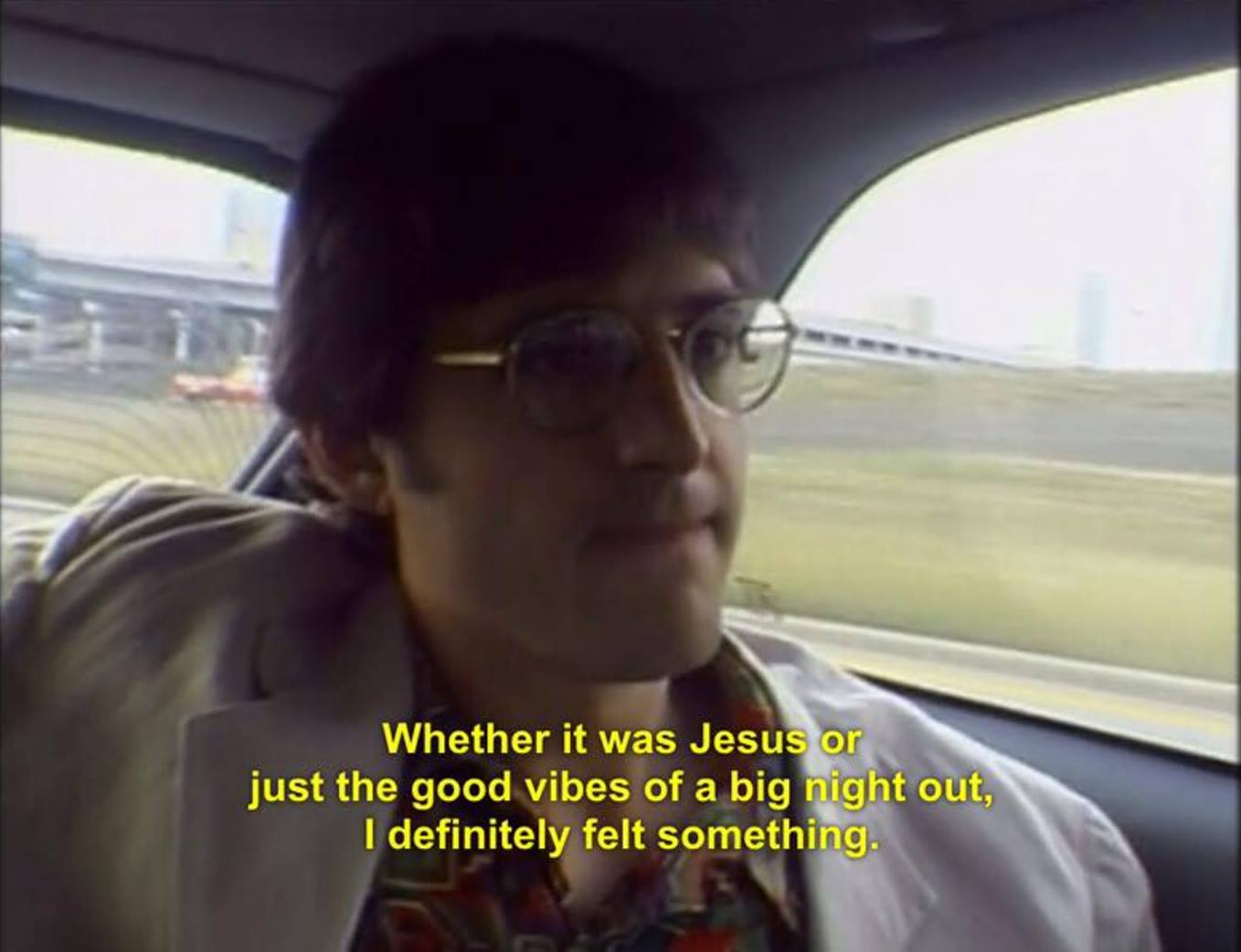 Whether It Was Jesus Or The Good Vibes